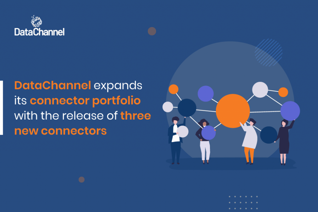 DataChannel expands its connector portfolio with the release of three new connectors